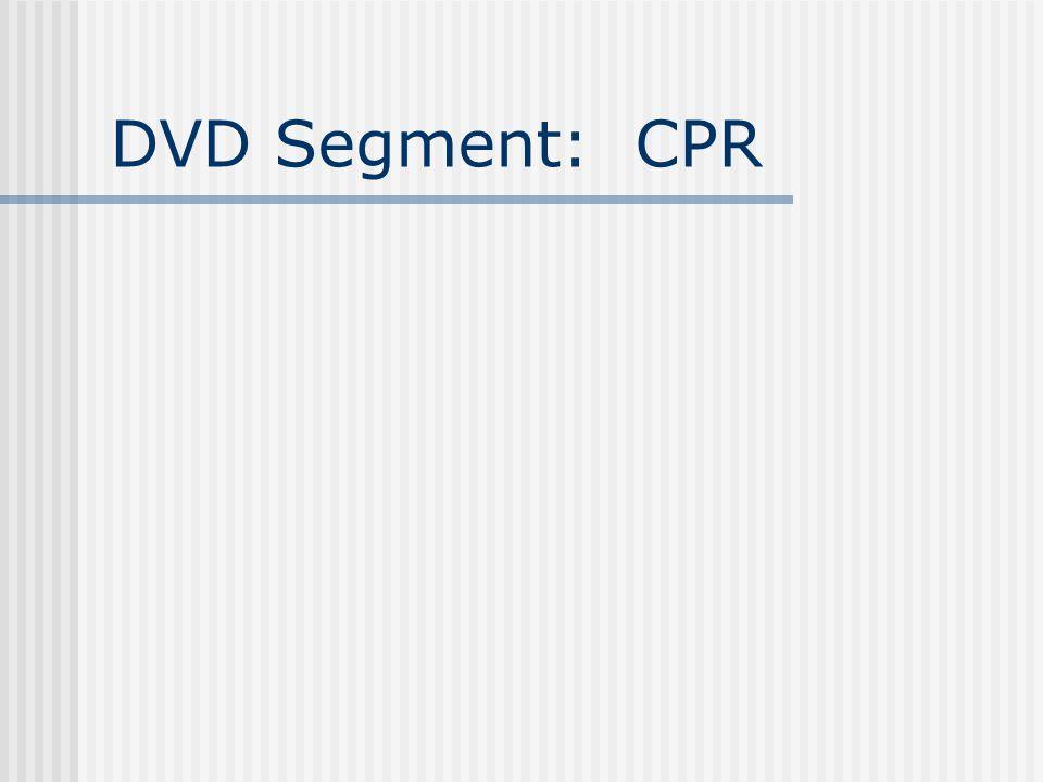 DVD Segment: CPR