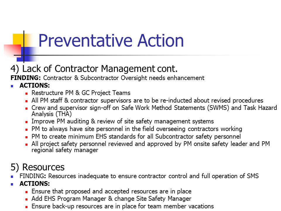 Preventative Action 4) Lack of Contractor Management cont.