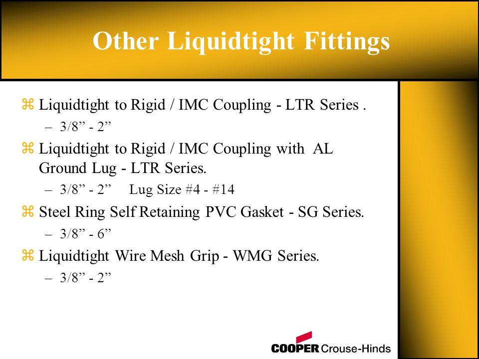 zLiquidtight to Rigid / IMC Coupling - LTR Series.