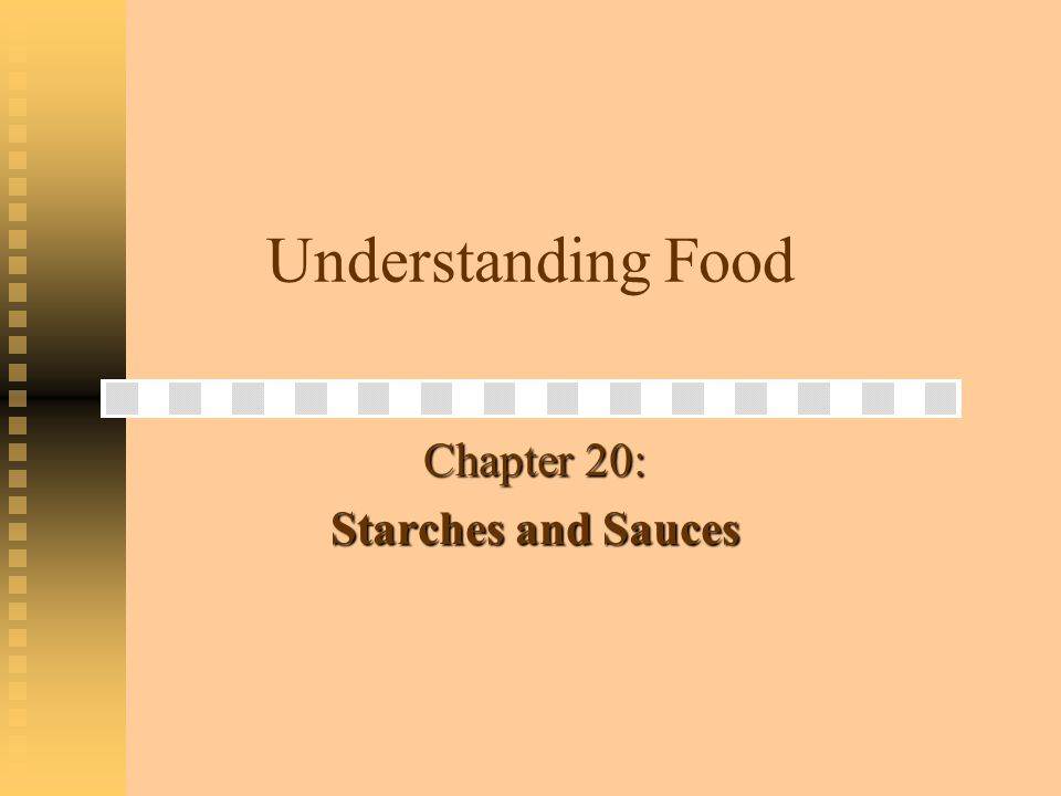 Starches as Thickeners Starches contribute to the: Starches contribute to the: Texture Texture Taste Taste Appearance Appearance