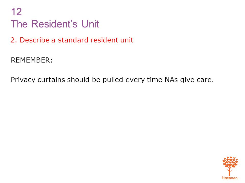 12 The Resident's Unit 2.
