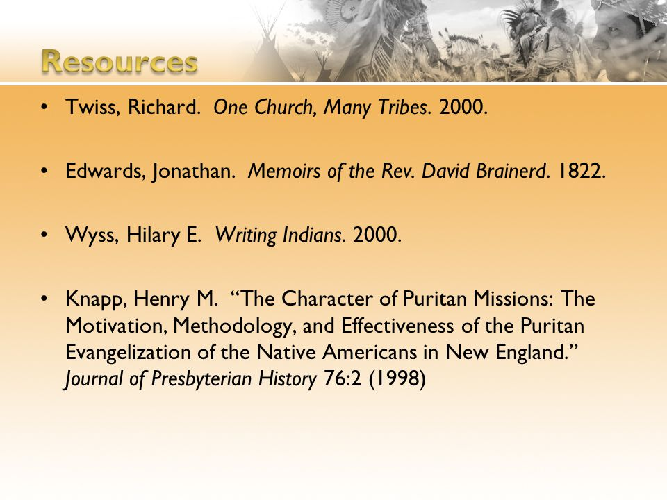 Twiss, Richard. One Church, Many Tribes. 2000. Edwards, Jonathan.