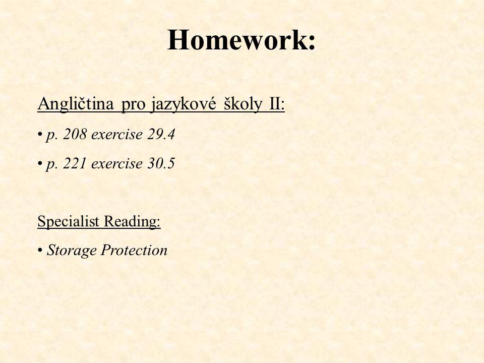 Homework: Angličtina pro jazykové školy II: p. 208 exercise 29.4 p.