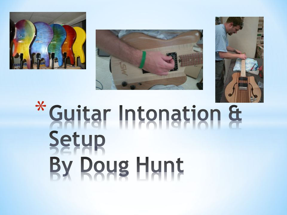 Guitar setup on your new guitar is an iterative process that will take you approximately an hour.