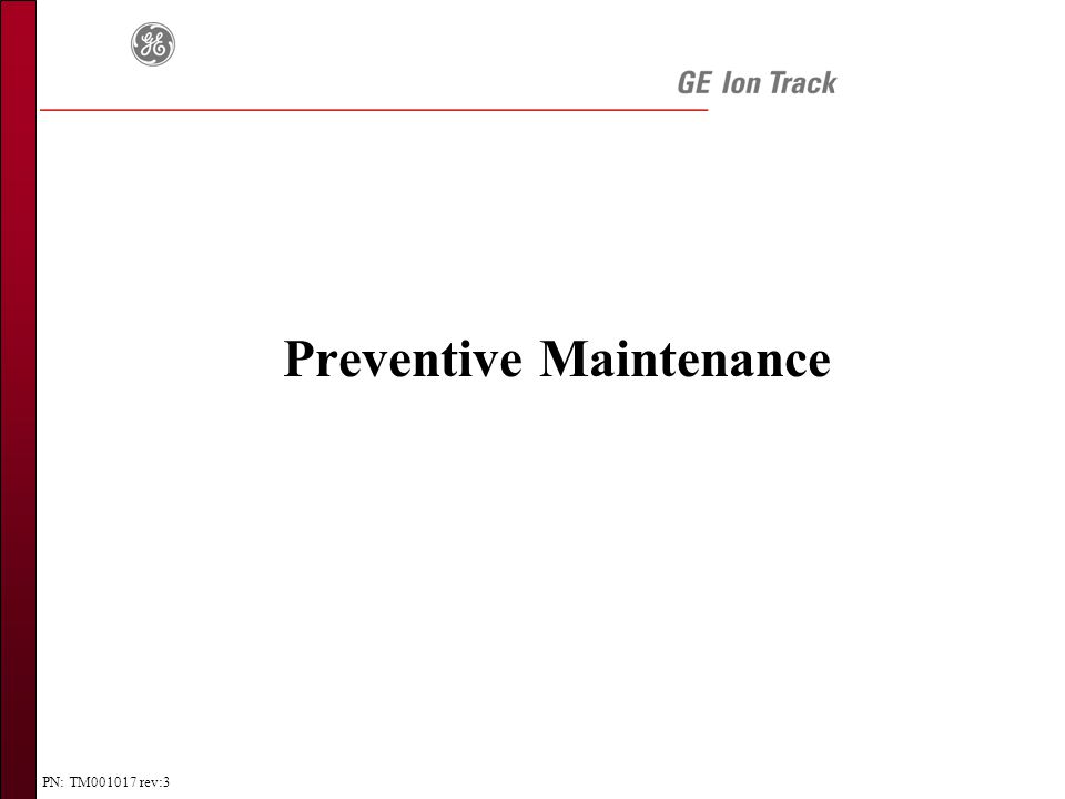 PN: TM001017 rev:3 Preventive Maintenance