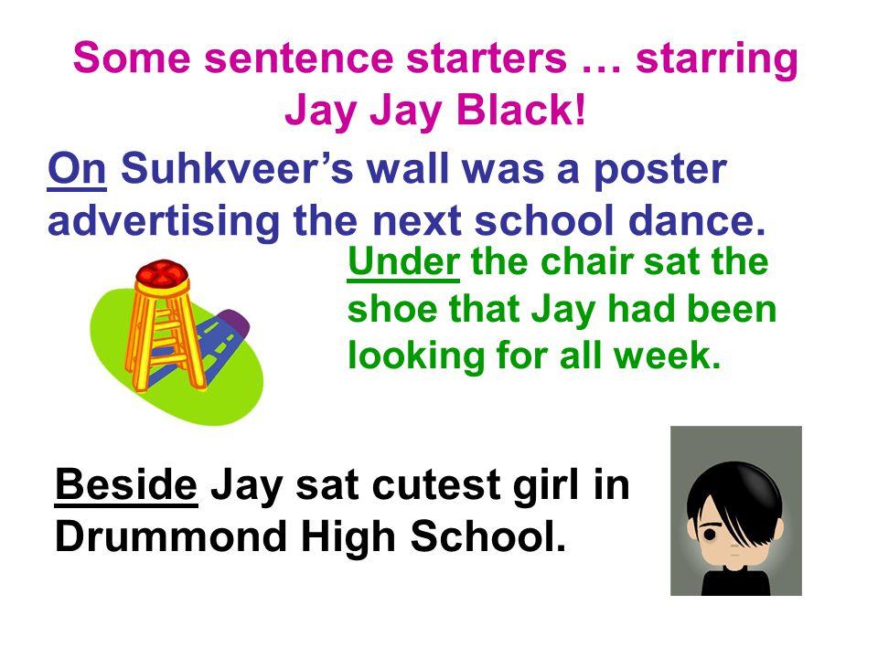 Beside Jay sat cutest girl in Drummond High School.