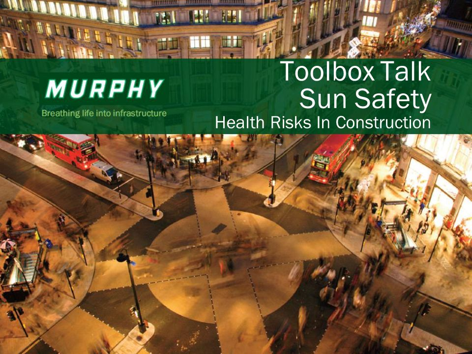 1 Toolbox Talk Sun Safety Health Risks In Construction