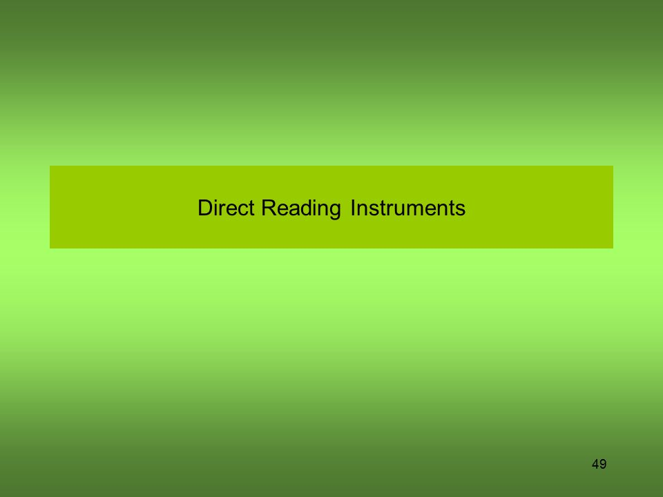 49 Direct Reading Instruments