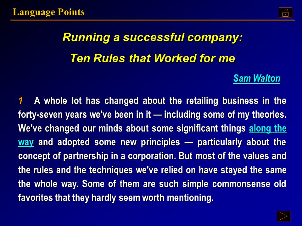 Language Points Text A: Running a successful company: Ten Rules that Worked for me Running a successful company: Ten Rules that Worked for me