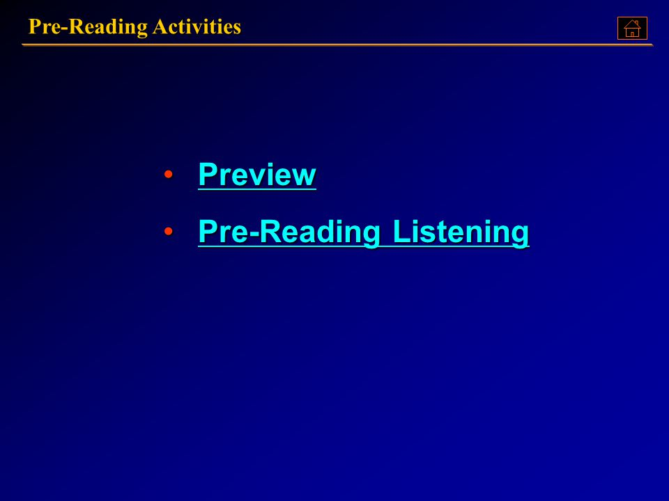 Pre-Reading Activities Preview PreviewPreview Pre-Reading Listening Pre-Reading ListeningPre-Reading ListeningPre-Reading Listening