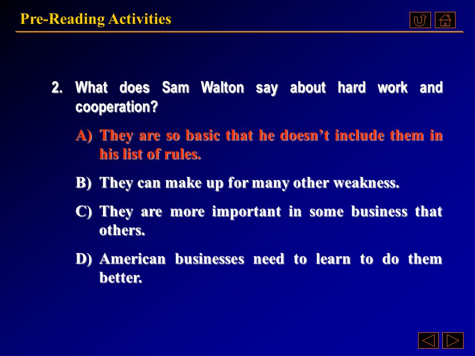 1.Most of Sam Walton's Rules for succeeding in Business are ___________.