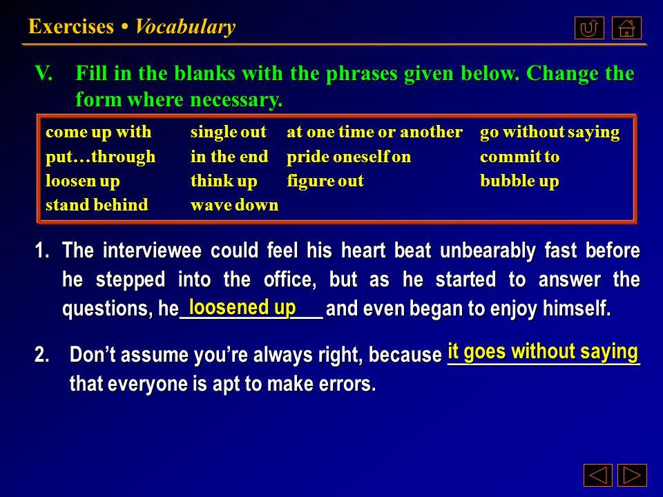 Ex. V, p. 229 《读写教程 IV 》 : Ex. V, p. 229 Exercises Vocabulary