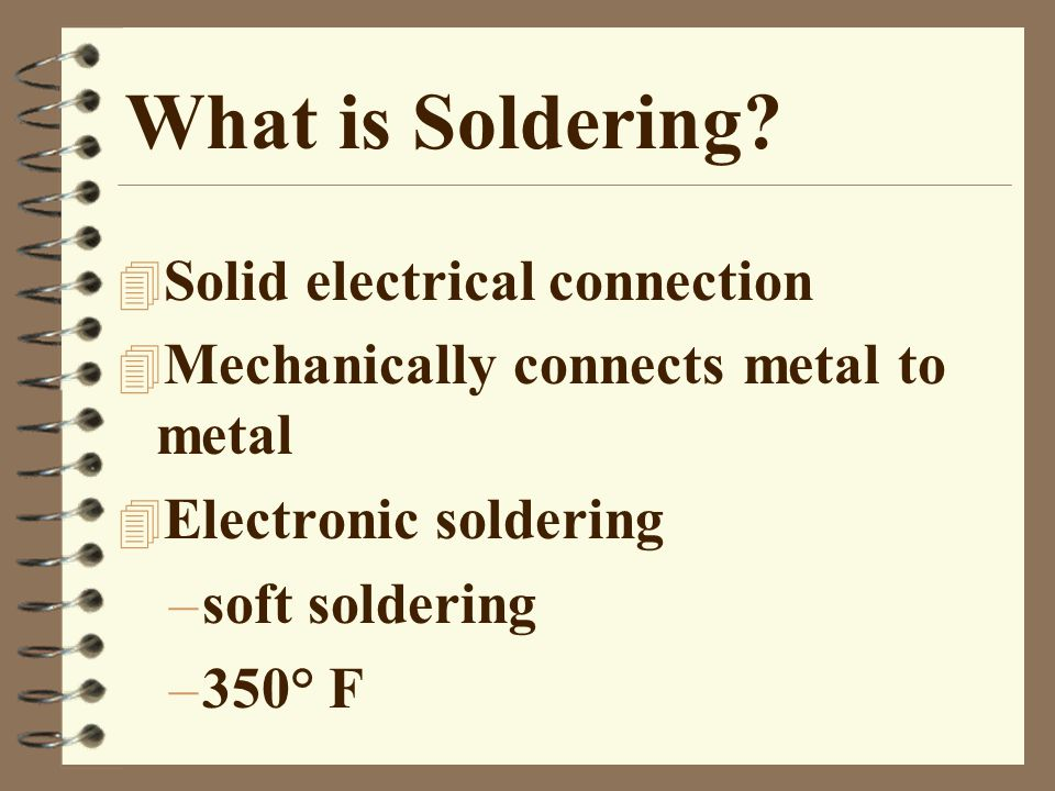 Bad solder joints 4 Not enough solder –Poor connection –Component may loosen 4 Too much solder –May cause a solder bridge 4 Too Hot –Causes pads to lift from PCB –Charring