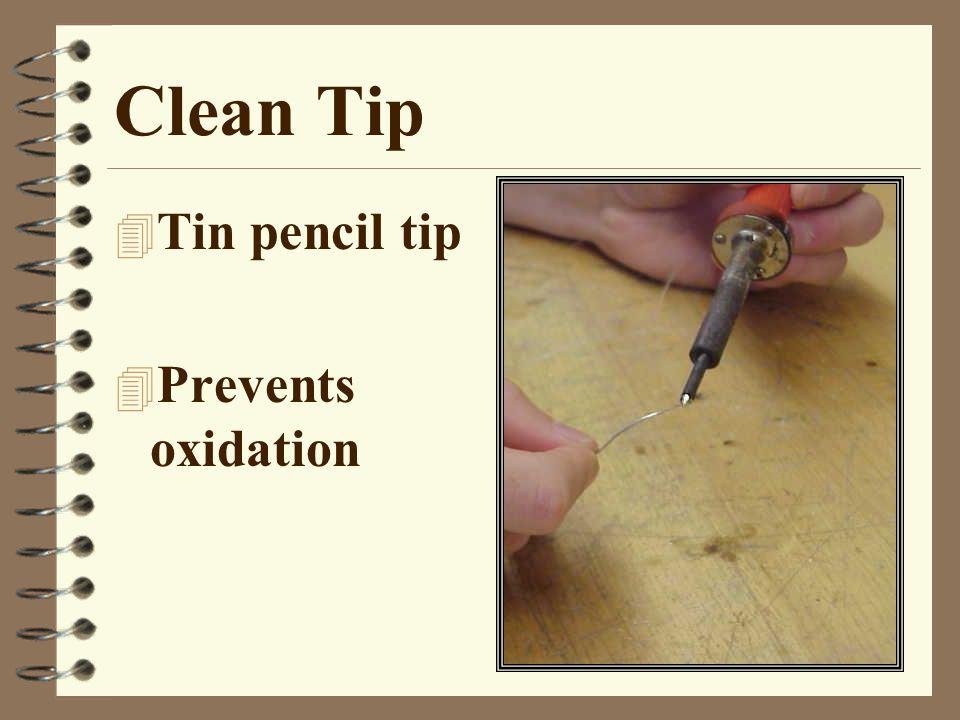 Clean Tip 4 Tin pencil tip 4 Prevents oxidation