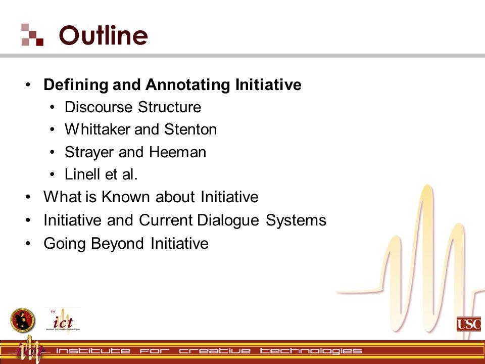 Discourse Structure and Initiative dialogue initiative...