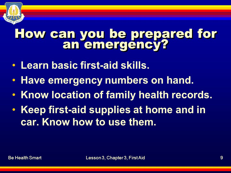 Be Health SmartLesson 3, Chapter 3, First Aid60 Review Questions CPS Questions (9-10)