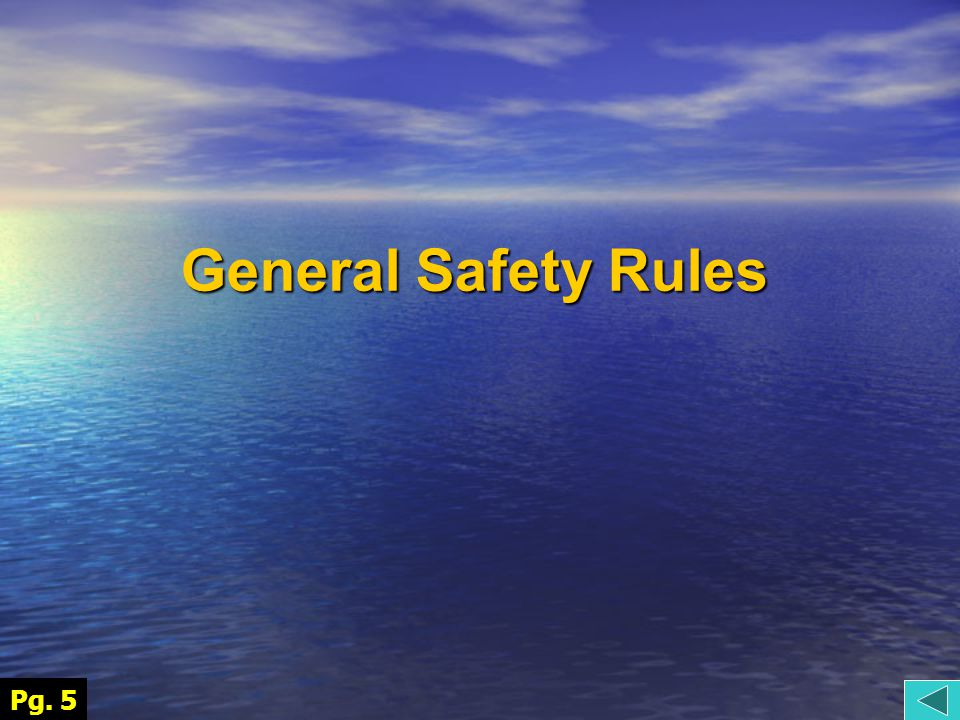 General Safety Rules Pg. 5