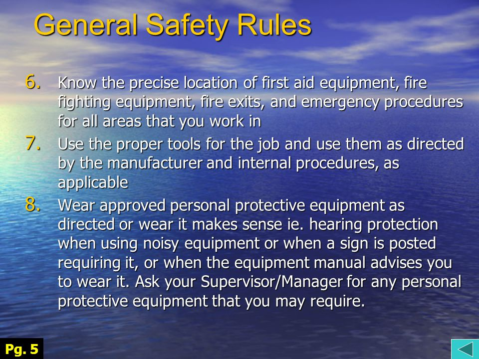 General Safety Rules 6.
