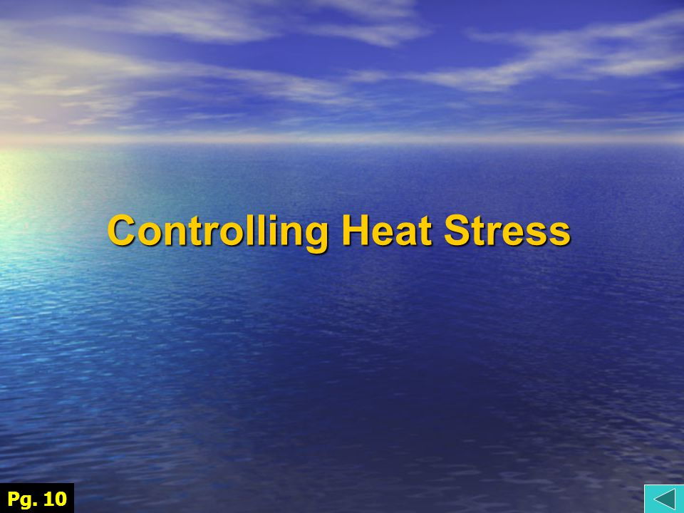 Controlling Heat Stress Pg. 10