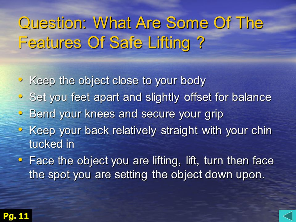 Question: What Are Some Of The Features Of Safe Lifting .