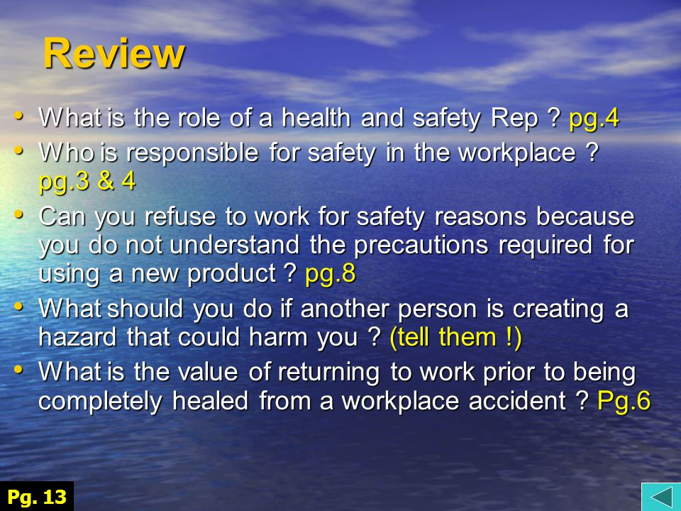 Review What is the role of a health and safety Rep .