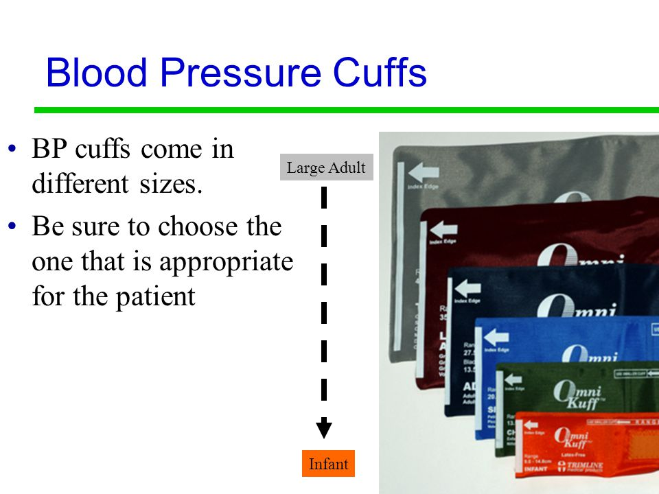 9 Measuring Blood Pressure Most cuffs are marked with an O or an arrow.