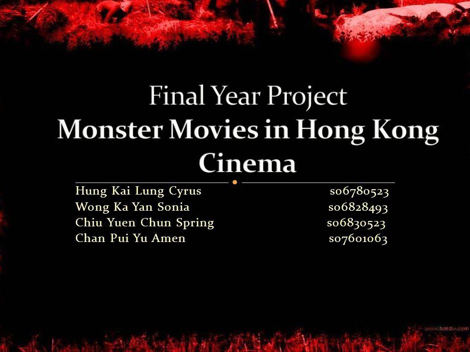 Hung Kai Lung Cyrus s06780523 Wong Ka Yan Sonia s06828493 Chiu Yuen Chun Spring s06830523 Chan Pui Yu Amen s07601063