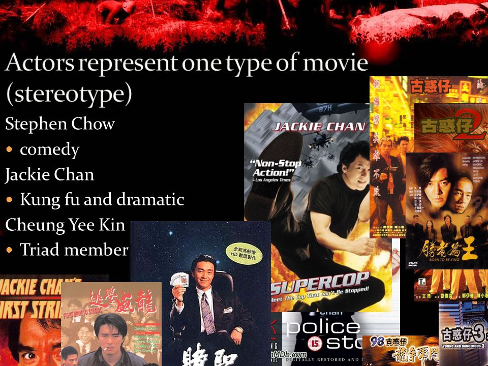 Stephen Chow comedy Jackie Chan Kung fu and dramatic Cheung Yee Kin Triad member