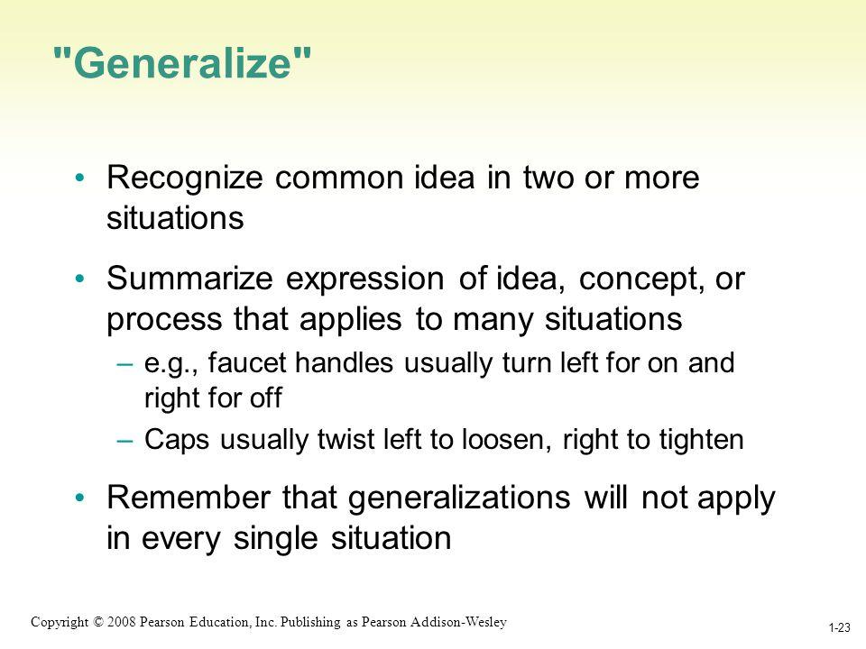1-23 Copyright © 2008 Pearson Education, Inc.