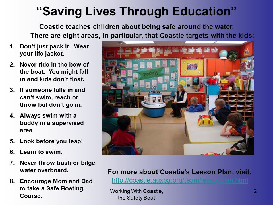 """Working With Coastie, the Safety Boat 2 """"Saving Lives Through Education"""" Coastie teaches children about being safe around the water. There are eight a"""
