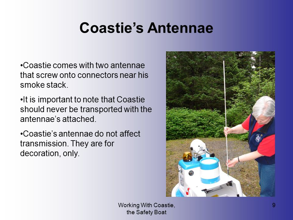 Working With Coastie, the Safety Boat 10 Setting up the Controllers To control Coastie, you will find: A remote control unit A receiver that makes it possible to hear in the headphones what's being said near Coastie's microphone.