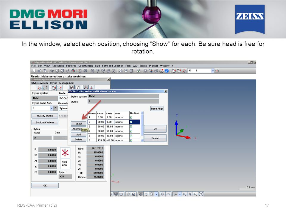 """In the window, select each position, choosing """"Show"""" for each. Be sure head is free for rotation. RDS-CAA Primer (5.2)17"""