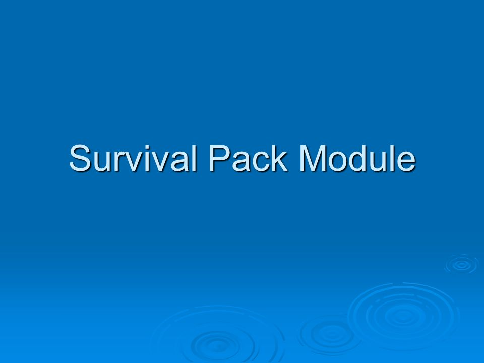 Survival Pack Module