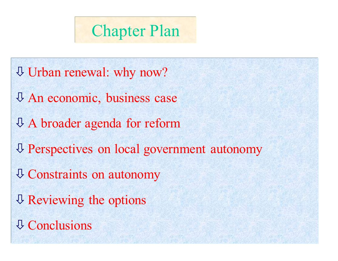 Chapter Plan òUrban renewal: why now.