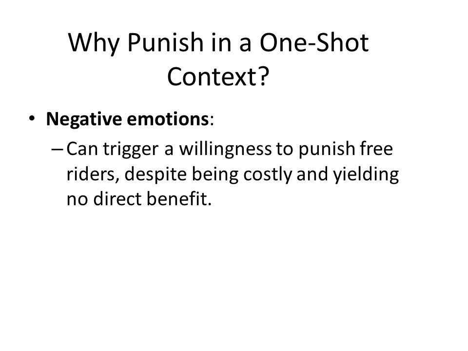 Why Punish in a One-Shot Context.