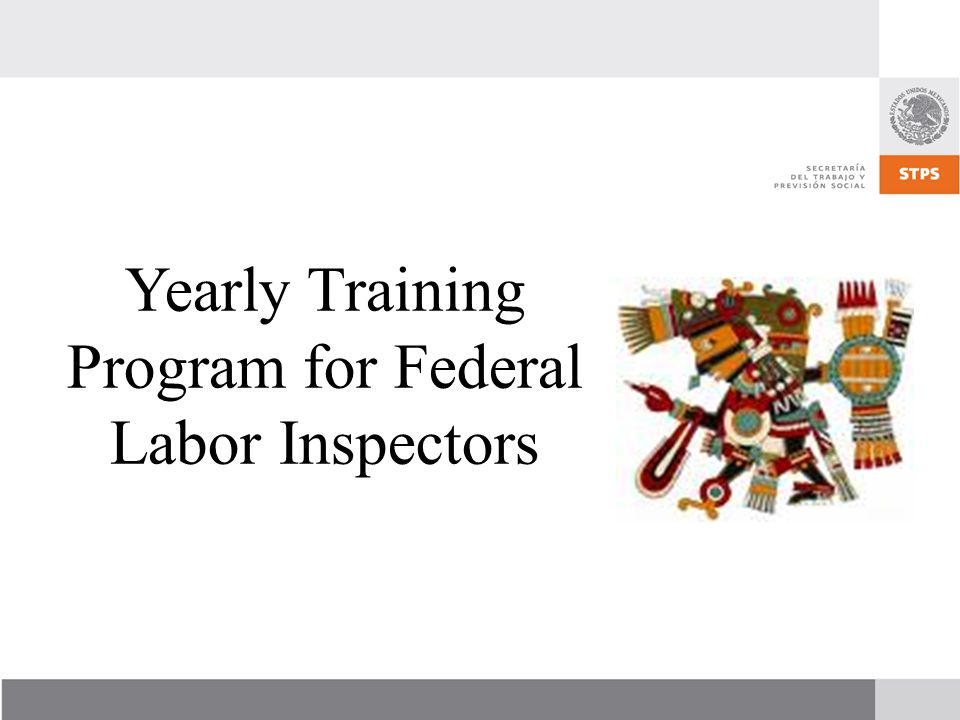 Yearly Training Program for Federal Labor Inspectors