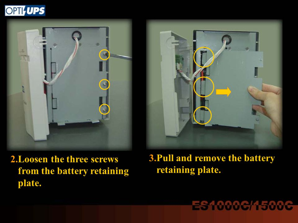 2.Loosen the three screws from the battery retaining plate. 3.Pull and remove the battery retaining plate.