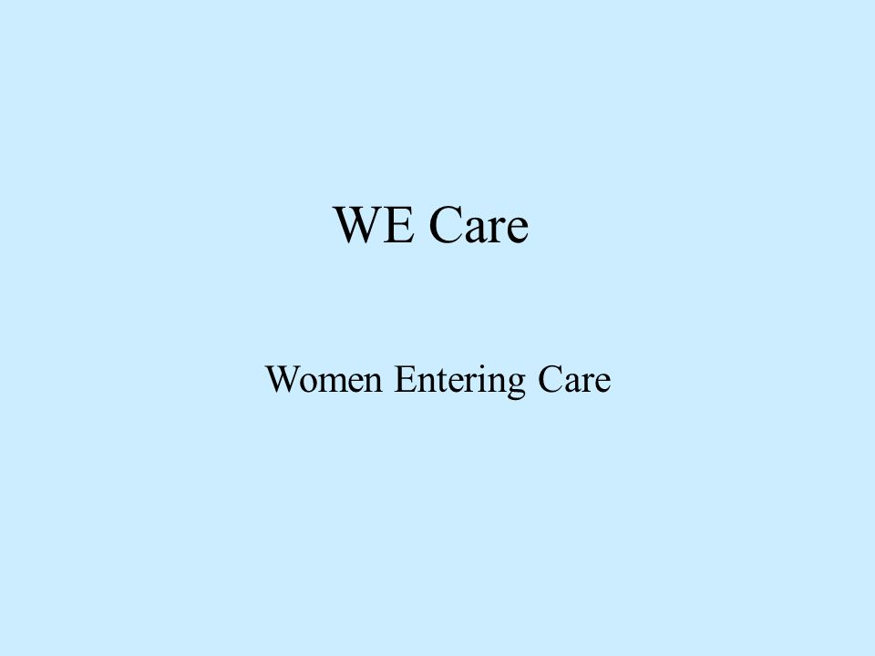 WE Care Women Entering Care