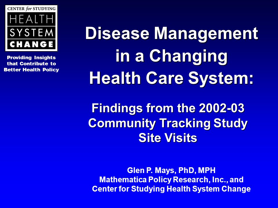 Providing Insights that Contribute to Better Health Policy Disease Management in a Changing Health Care System: Findings from the 2002-03 Community Tr