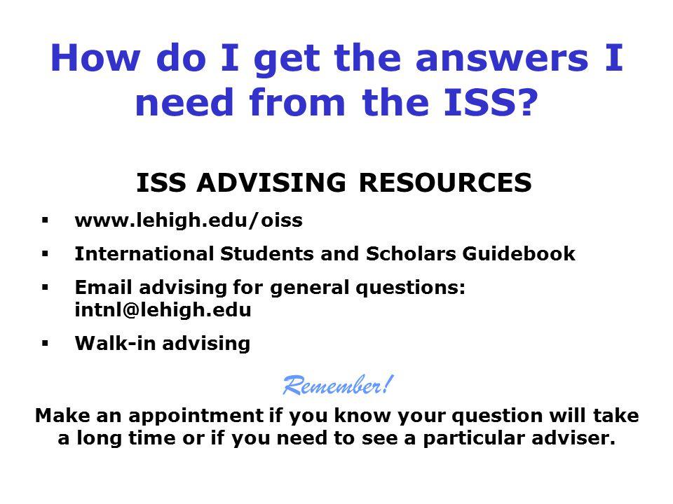How do I get the answers I need from the ISS.