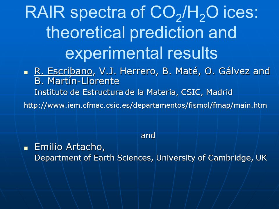 Summary of experimental results   RAIR spectra provide information on physical characteristics of sample   On all depositions (80K), CO 2 tends to form slabs, with two peaks on P-polarization spectra: ~2343 cm -1 (TO), 2380 cm -1 (LO), and only one on S-polarization spectra: ~2340 cm -1 for 3 band   After warming (105K), the CO 2 in slabs is fully desorbed, but a fraction remains with no crystalline structure: one peak at ~2340 cm -1 for both polarizations   This fraction is located inside the water ice and remains until heating up to the water phase change temperature (~165K), except for sequential crystalline deposition, for which all CO 2 is desorbed at 105K