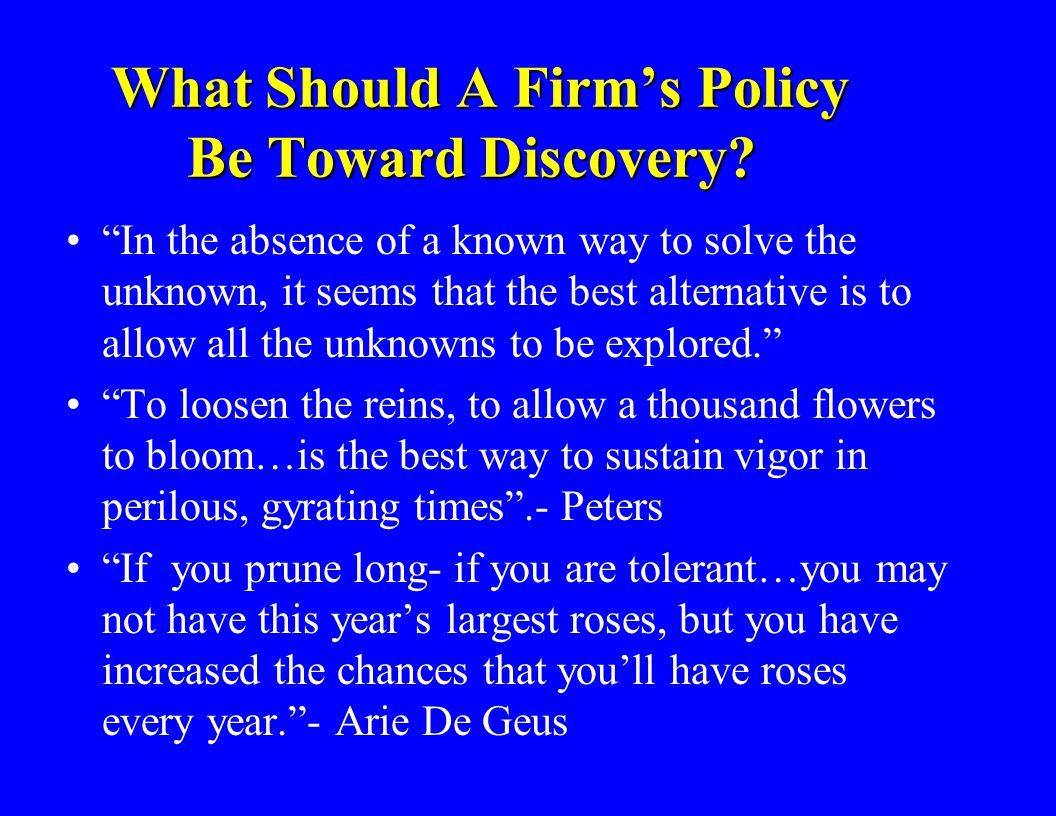 What Should A Firm's Policy Be Toward Discovery.