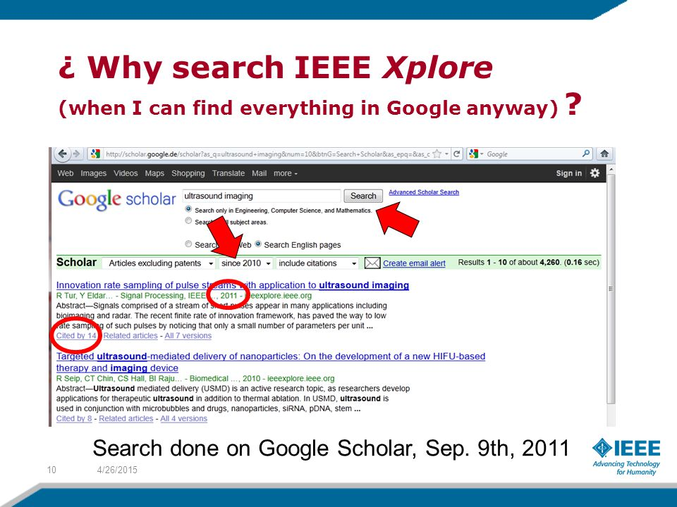 ¿ Why search IEEE Xplore (when I can find everything in Google anyway) .