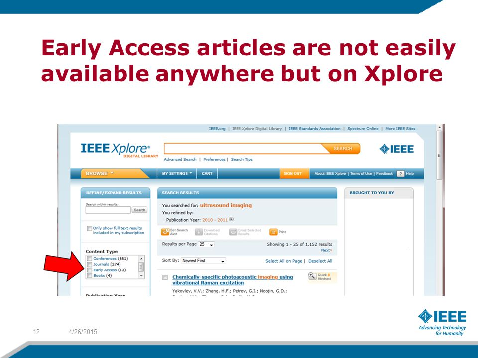 Early Access articles are not easily available anywhere but on Xplore 4/26/201512