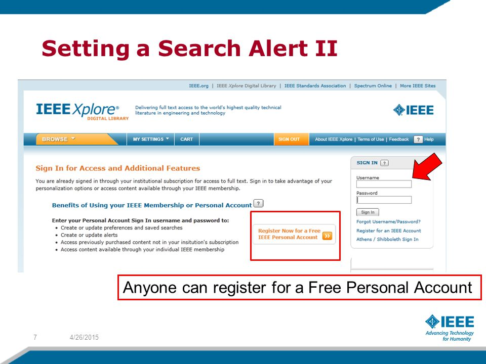 Setting a Search Alert II 4/26/20157 Anyone can register for a Free Personal Account