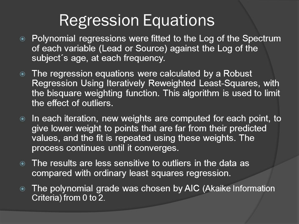 Regression Equations  Polynomial regressions were fitted to the Log of the Spectrum of each variable (Lead or Source) against the Log of the subject´s age, at each frequency.