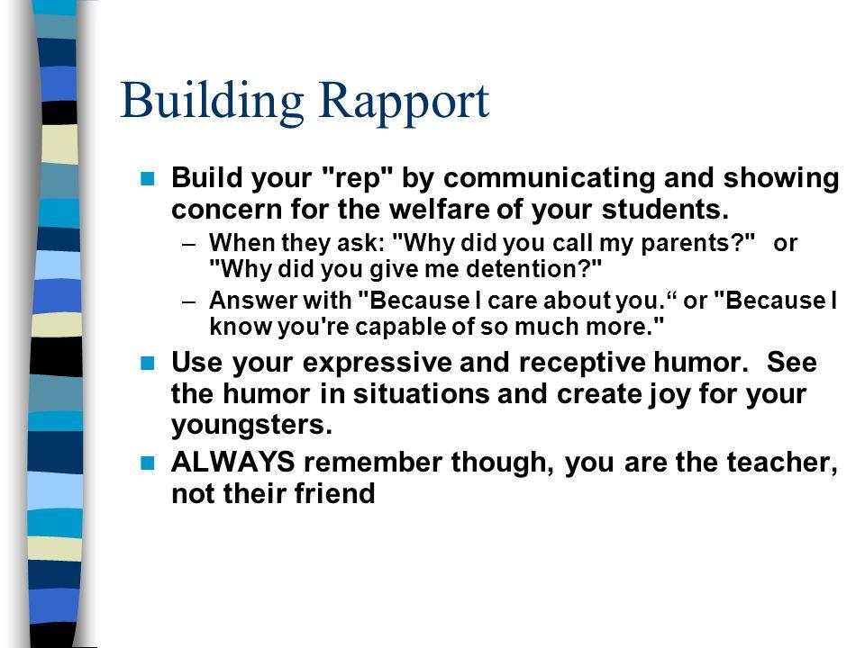 Building Rapport Build your