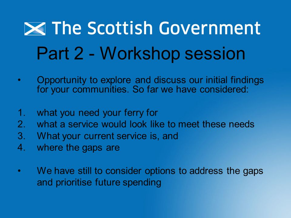 Part 2 - Workshop session Opportunity to explore and discuss our initial findings for your communities.