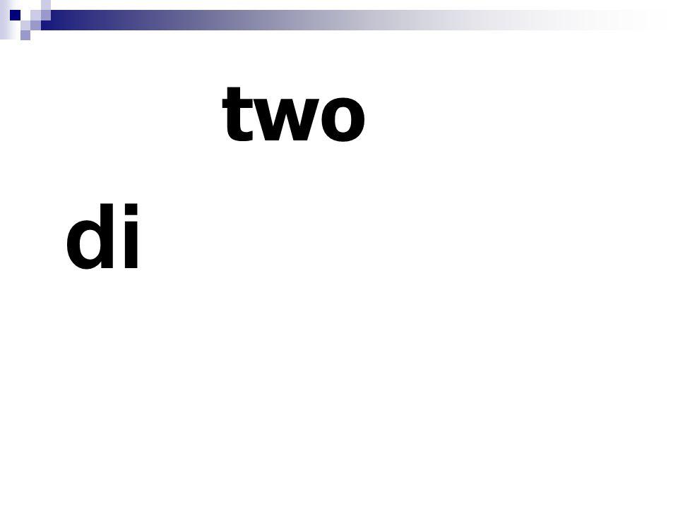 two di
