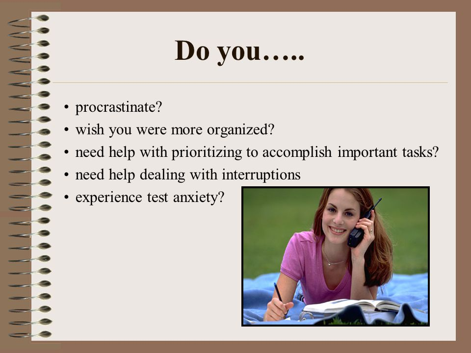 Procrastination Avoidance of doing something which needs to be done Why do students procrastinate.